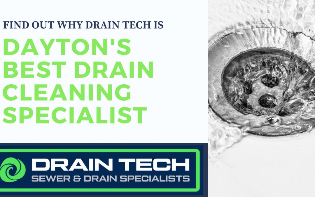 Drain Tech is Dayton's Best Drain Cleaner!