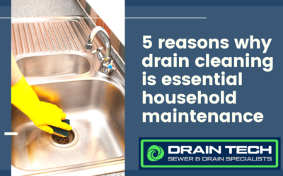 5 Reasons Why Drain Cleaning is Part of Essential Household Maintenance