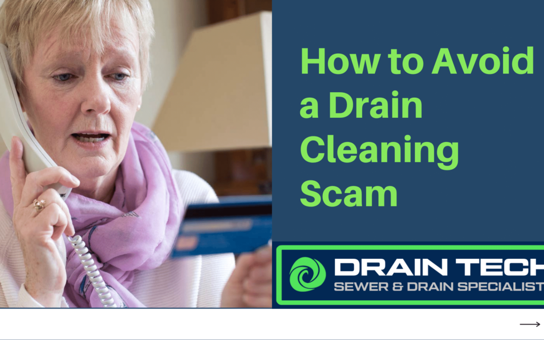 How to Avoid a Drain Cleaning Scam